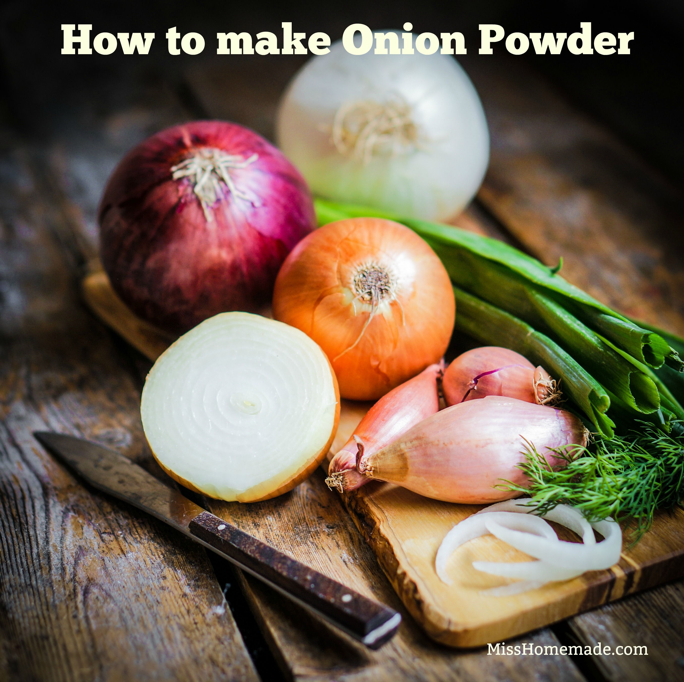 How to make Onion Powder from Scratch