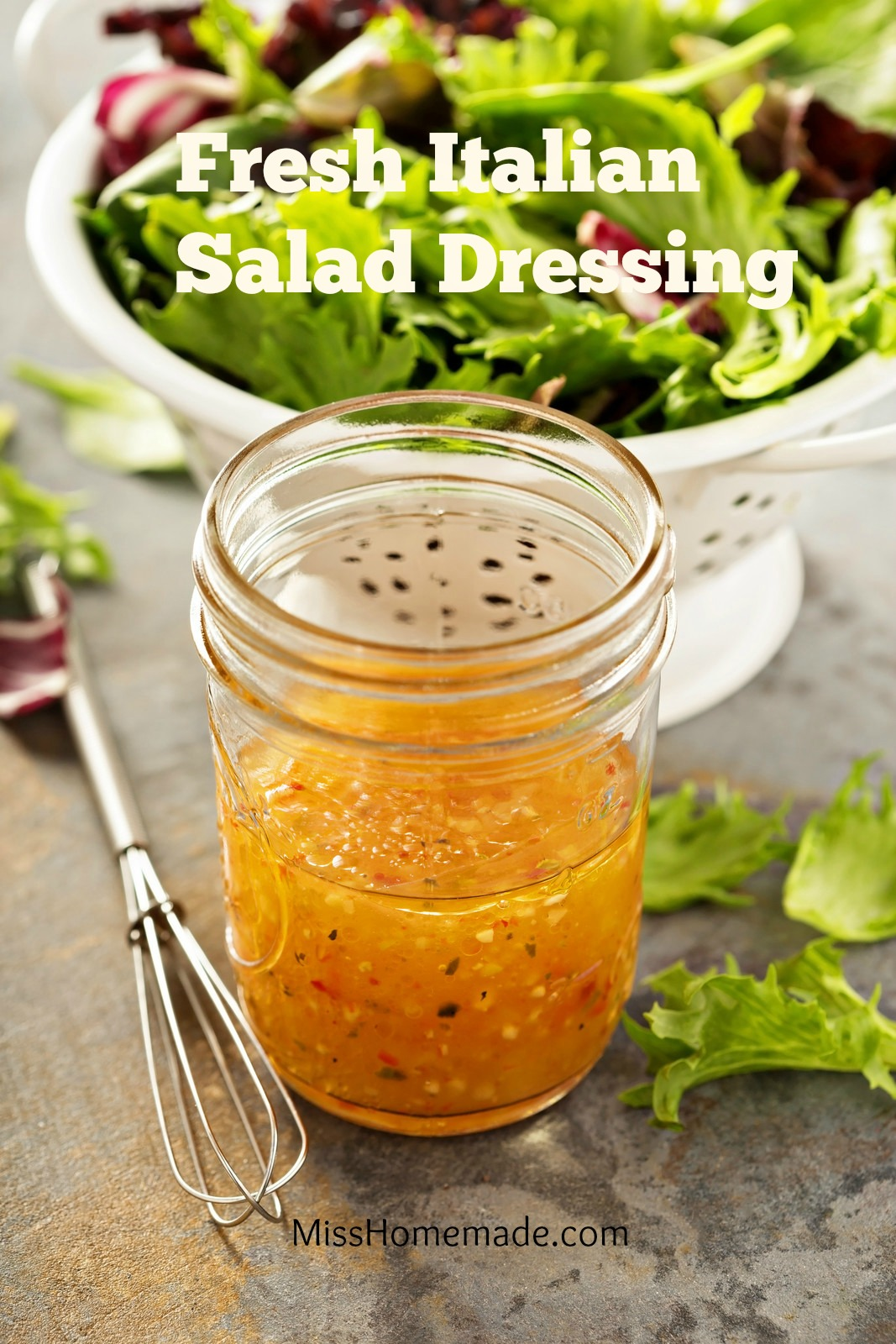Fresh Italian Salad Dressing from Scratch - this and more at MissHomemade.com