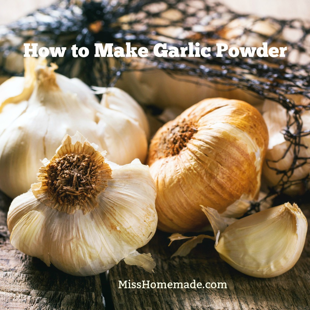 How to make Garlic Powder from Scratch - this and more at MissHomemade.com