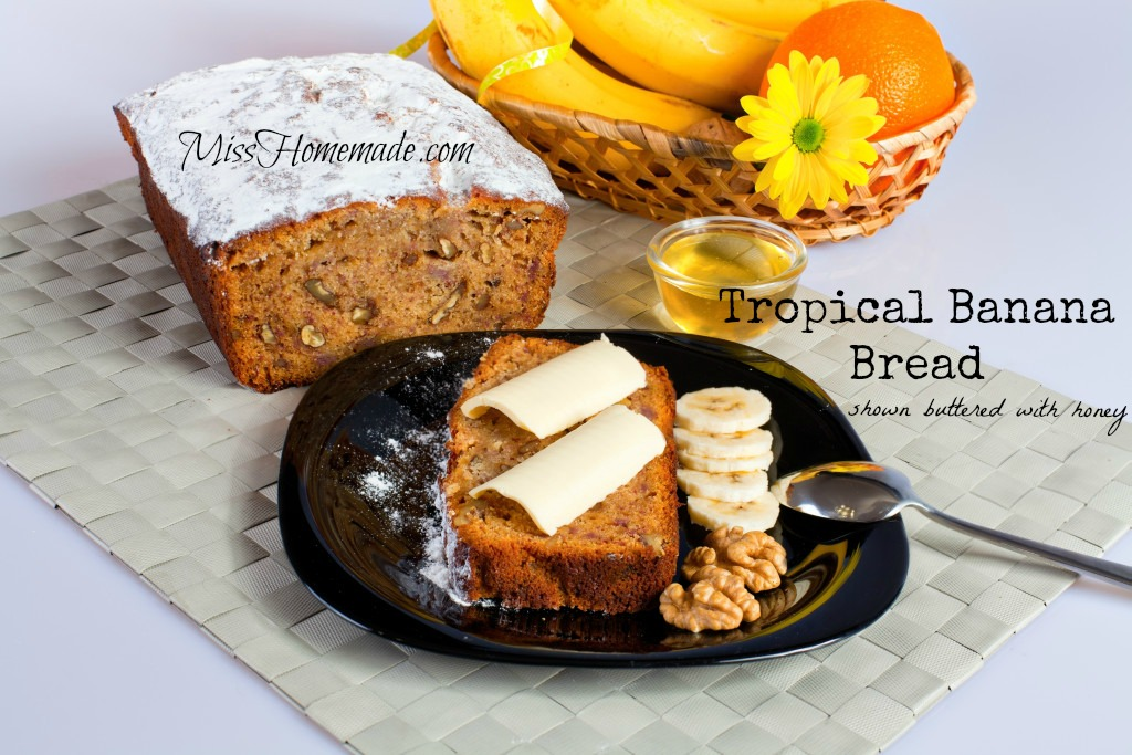 Tropical Banana Nut Bread is sweetened with pineapple juice, has shredded sweetened coconut flakes and will sweeten your sweetheart. #misshomemade