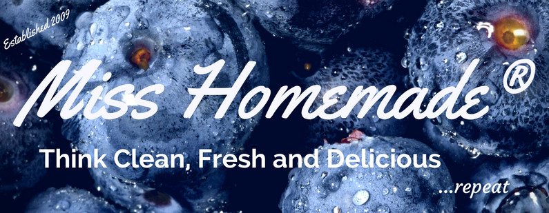 MissHomemade.com - Think Clean, Fresh and Delicious