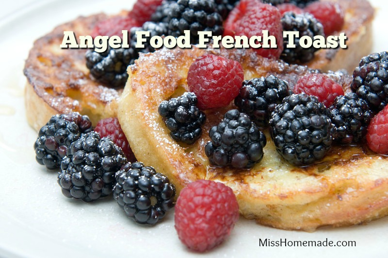 Angel Food French Toast Recipe - this and more at MissHomemade.com