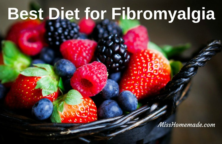 What is the Best Diet for Fibromyalgia?  Find out more at MissHomemade.com