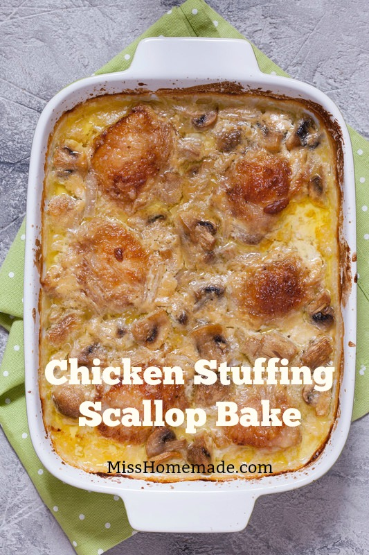 Chicken Stuffing Scallop Bake - this and more at MissHomemade.com