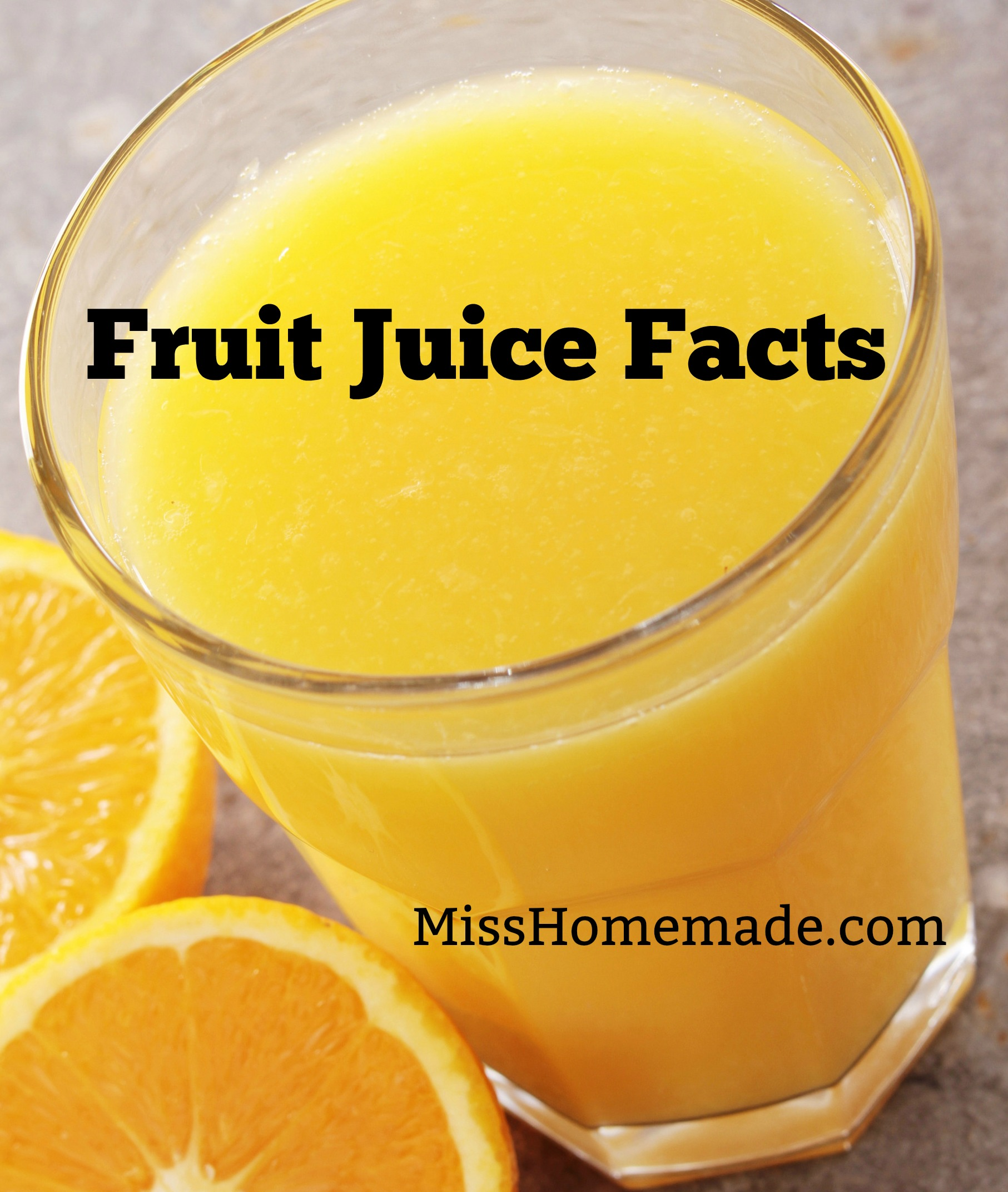 Fruit Juice Facts - things you probably never thought of (I didn't)
