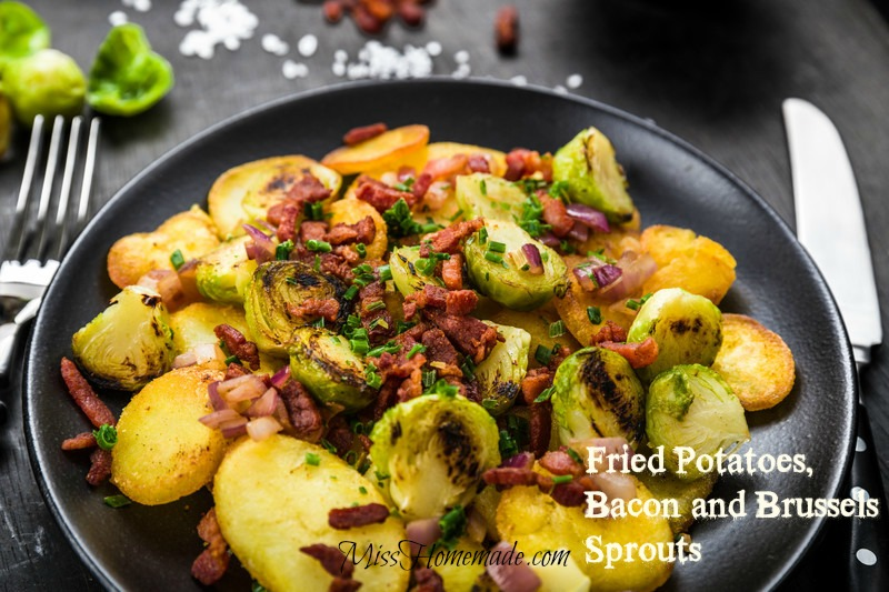 Brussels Sprouts Recipes - Fried Potatoes Bacon and Brussels Sprouts